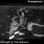 "Debut album ""Protogenesis"" - L8Knight @ The Doktor's"